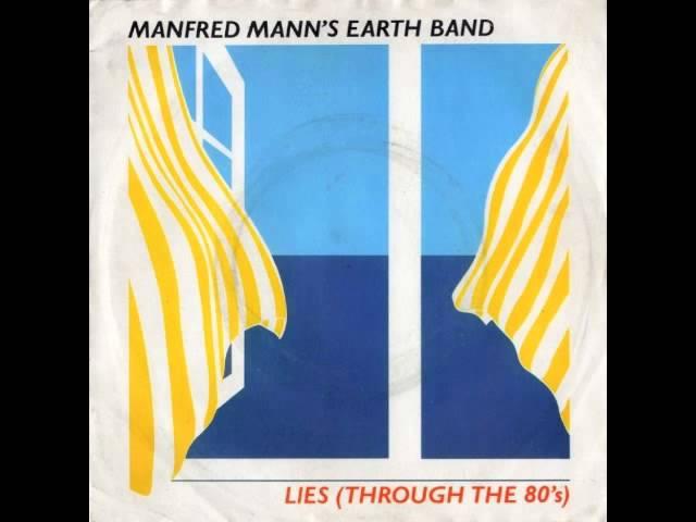 manfred-manns-earth-band-lies-through-the-80s-top40music