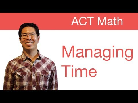 Top ACT Math Tips/Strategies - Managing Time Well - YouTube