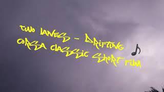 Two Lanes - Drifting Corsa Classic Short Film Bz Ploteos
