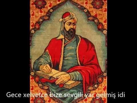 Nizami Gencevi Gece Xelvetce Bize Sevgili Yar Gelmis Idi Ses Vagif Seyyah Youtube