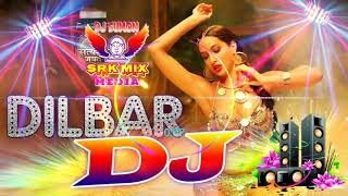 New Dj Song 2018 ।। DILBAR DILBAR DJ MIX ।। Hard Bass