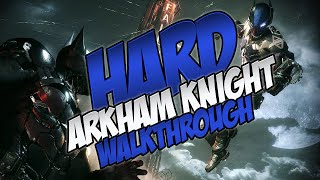 Batman: Arkham Knight Hard Mode Walkthrough 13 - City of Fear