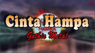 CINTA HAMPA (Metal Version) Nostalgia