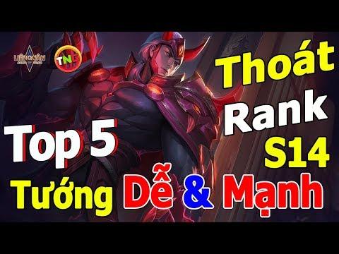 Liên quân mobile Top 5 Dễ chơi nhất mùa 14 Leo Cao Thủ Không Khó Thoát Tinh Anh dễ dàng TNG
