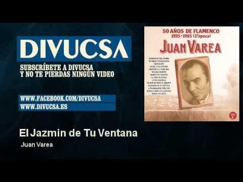 Juan Varea - El Jazmin de Tu Ventana