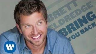 "Brett Eldredge - ""Bring You Back"" [Official Audio]"