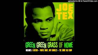 Joe Tex - Give the Baby Anything That Baby Wants - HDp