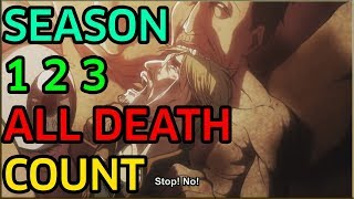 Attack on Titan season 1, 2 & 3 all deaths count HD 1080p