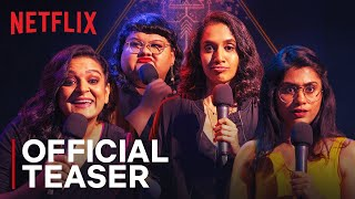 Ladies Up | Stand-Up Special | Prashasti, Supriya, Niveditha & Kaneez | Teaser | Netflix India