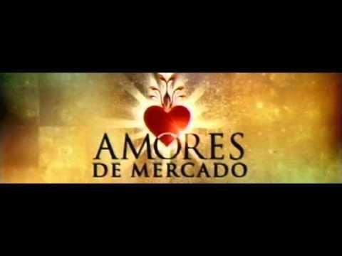 Amores de Mercado Soundtrack Original 1