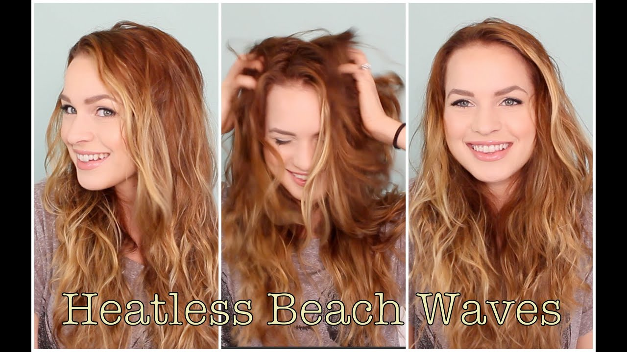 Easy Heatless Beachy Waves Favorite Hairstyle Of The