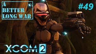 XCOM2: A Better Long War - Modded Legend - #49 - The perfect Shredstorm