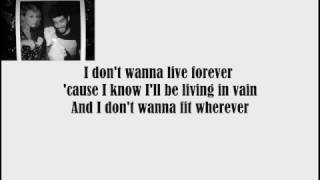 ZAYN & Taylor Swift - I Don't Wanna Live Forever  ( Audio W/Lyrics)