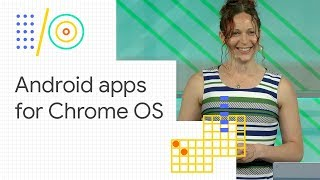 What's new in Android apps for Chrome OS (Google I/O