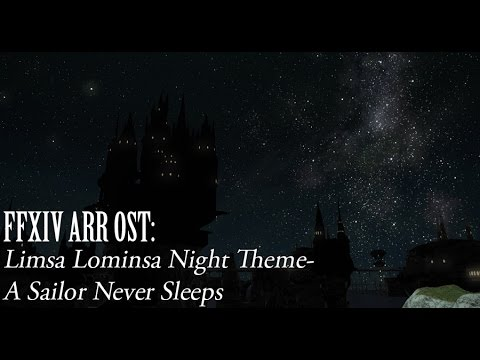 FFXIV OST Limsa Lominsa Night Time Theme ( A Sailor Never Sleeps )
