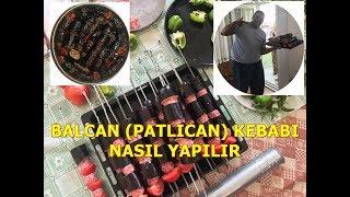 Balcan (Patlıcan) Kebabı Nasıl Yapılır