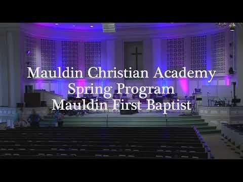 Mauldin Christian Academy Spring Program - Preschool - April 27 2021