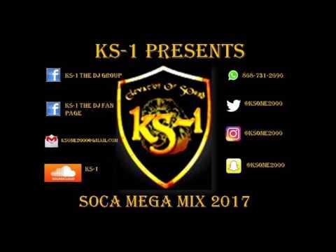 KS 1 Presents Soca 2017 Mega Mix