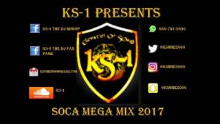 KS 1 Presents Soca 2017 Mega Mix
