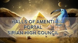 ~Anna Merkaba - Halls of Amenti - Sirian High Council~