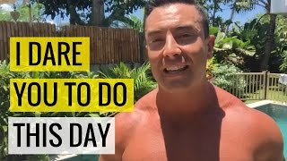 I Dare You To Do This Today  |  Chris Dufey