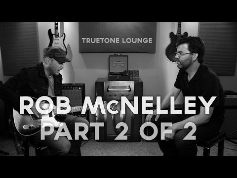 Truetone Lounge | Rob McNelley | Part 2 of 2