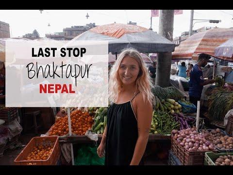 BHAKTAPUR 2017 - LAST STOP IN NEPAL | VLOG 49