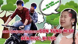 Lam Chi một mực đòi đi xem Sơn Tùng MTP đến mức....đi lạc | Đẹp TV