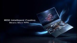 ROG Intelligent Cooling - Means More FPS | ROG