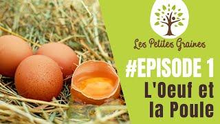 LPG#1 - GAUTIER DESES - L'Oeuf et la Poule