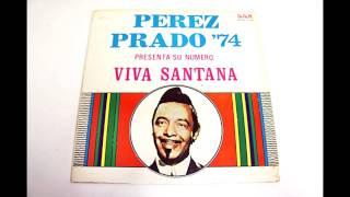 Perez Prado - Viva Santana