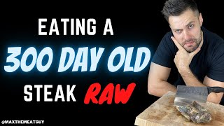 Eating a 300 DAY Old Steak RAW #shorts