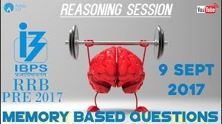 Memory Based Questions (9 September 2017) Of IBPS RRB PRE 2017 | Reasoning 2017 Video