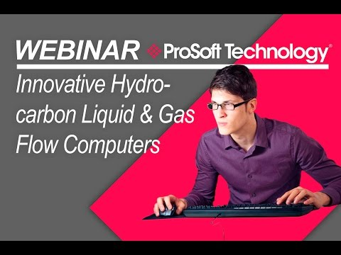 Innovative Hydrocarbon Liquid & Gas Flow Computers from ProSoft