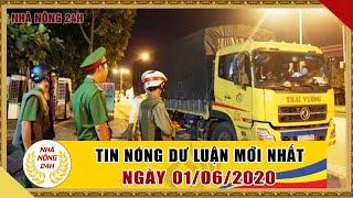 An ninh ngày mới hôm nay | Tin tức Việt Nam mới nhất | Tin nóng 24h ngày 01/06/2020 | NHÀ NÔNG 24H
