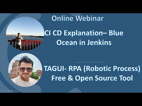 TagUI Free RPA Tool And Implementation Of CI CD With Jenkins And Blue Ocean  -Webinar Recording