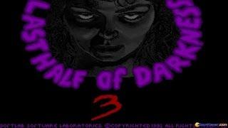 Last Half of Darkness III gameplay (PC Game, 1993)