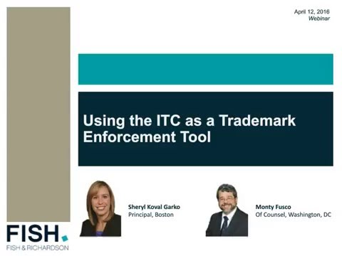 Webinar | Using the ITC as a Trademark Enforcement Tool