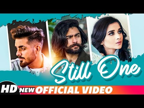 Still One (Full Video) | Maddy feat Kanika Maan | Jasmine Akhtar | Latest Punjabi Songs 2018