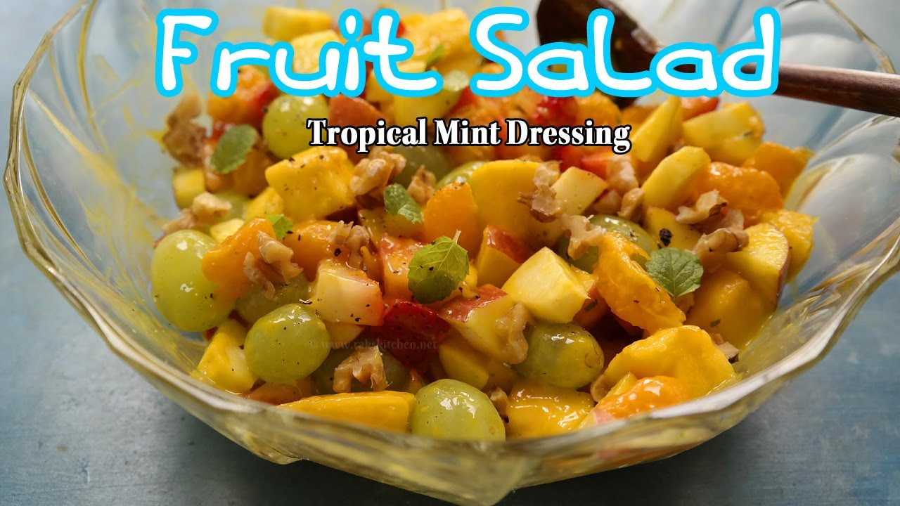 Fruit Salad Tropical Mint Dressing Raks Kitchen