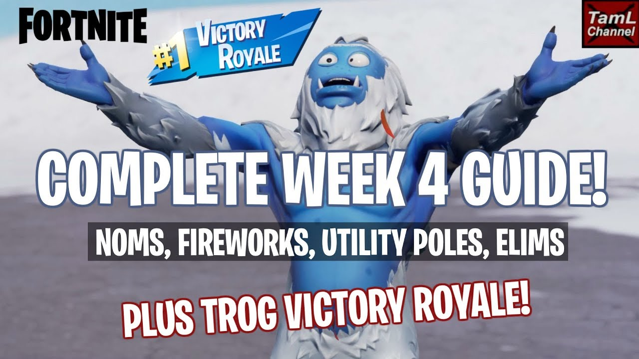 Complete Week 4 Challenges Guide Plus Trog Victory Royale