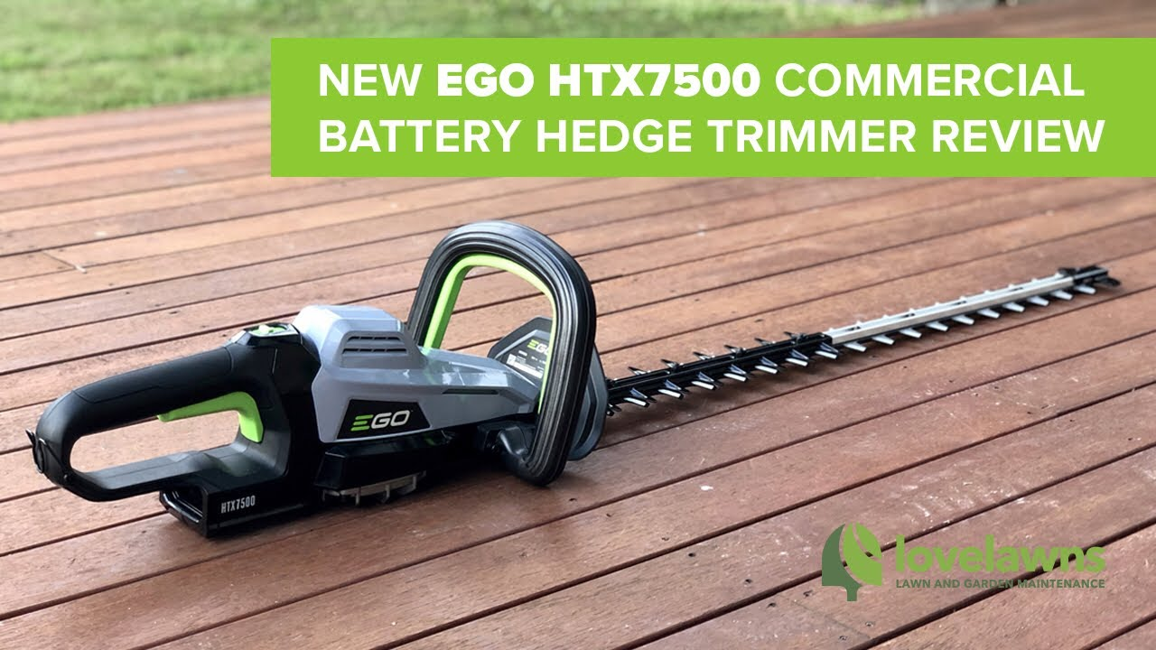 Ego HTX7500 Commercial Hedge Trimmer Review
