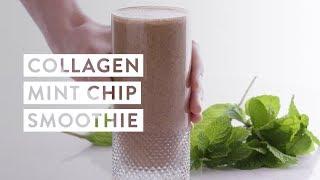 Collagen Mint Chocolate Chip Smoothie Recipe   goop