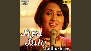 Jiya Jale (Unplugged)