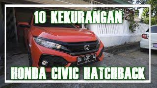 10 Kekurangan Honda Civic Hatchback 2019