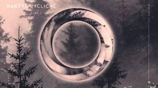 daktyl cyclical lp