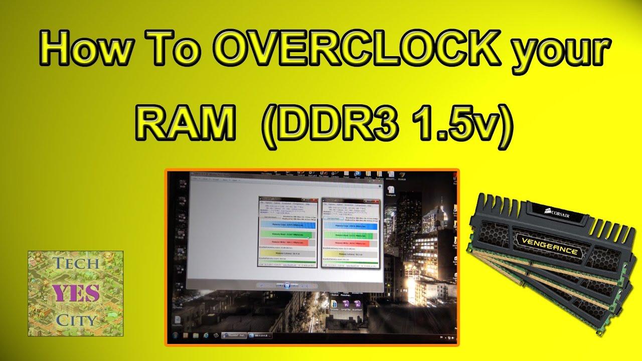 Ram overclocking guide / tutorial.
