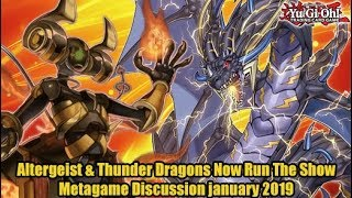 Altergeist & Thunder Dragons Now Run The Show - Yugioh Metagame Discussion January 2019