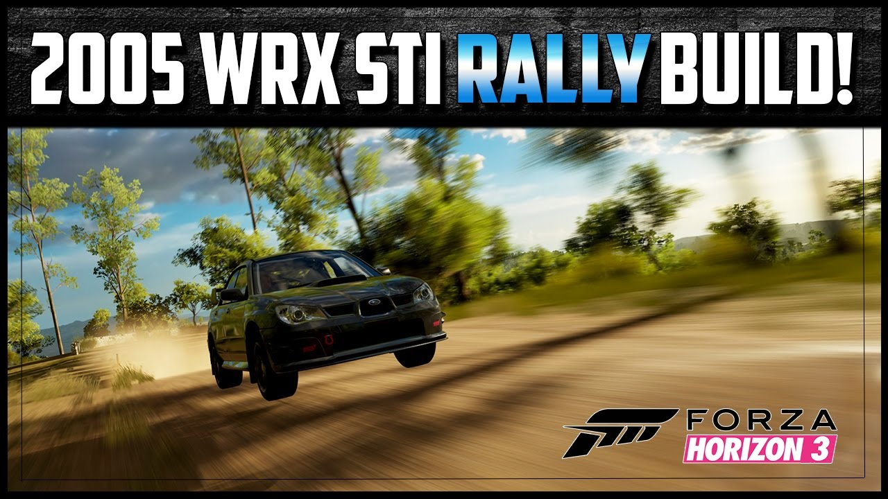 Forza Horizon Wrx Sti Rally Build Best Rally Car