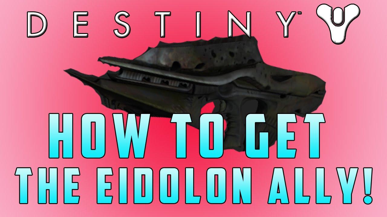 Destiny How To Get The Eidolon Ally Eidolon Ally Gameplay Review Upgrade To Necrochasm Youtube